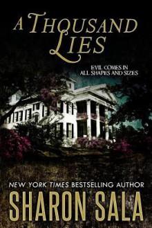A Thousand Lies - Sharon Sala
