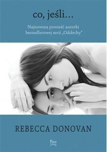 Co, jeśli... - Rebecca Donovan, Andrzej Goździkowski