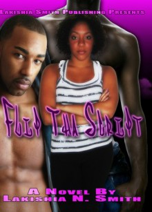 Flip Tha Script - Lakishia Smith