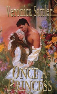 Once A Princess - Veronica Sattler