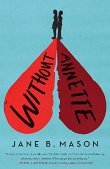 Without Annette - Jane B. Mason