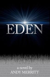 Eden - Andy Merritt