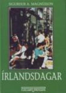 Írlandsdagar - Sigurður A. Magnússon, Sigríður Friðjónsdóttir
