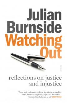 Watching Out - Julian Burnside