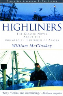 Highliners (Highliners, #1) - William B. McCloskey