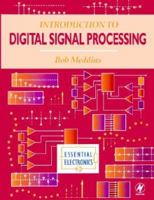 Introduction to Digital Signal Processing - Bob Meddins, Bob Meddins