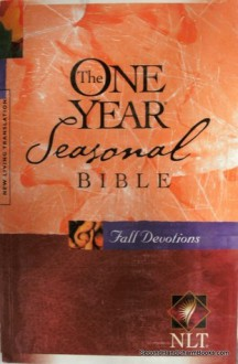 The One Year Seasonal Bible: Fall Devotions - Anonymous