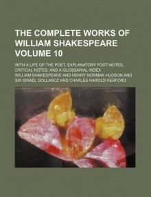The Complete Works Of William Shakespeare: King John, Richard II - William Shakespeare