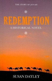 Redemption: The Story of Jonah - Susan Dayley