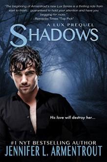 Shadows (A Lux Novel) - Jennifer L. Armentrout