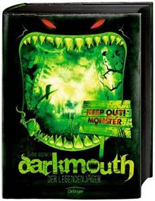 Darkmouth -Der Legendenjäger: Band 1 - Moritz Schaaf,Shane Hegarty,Bettina Münch