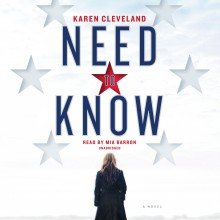 Need to Know: A Novel - Karen Cleveland