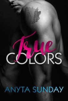 True Colors (True Love) - Anyta Sunday