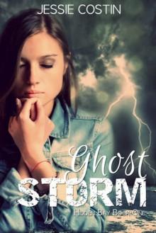 Ghost Storm (Hidden Bay, #1) - Jessie Costin