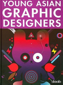 Young Asian Graphic Designers (Young Designers) (Multilingual Edition) - Daab Books