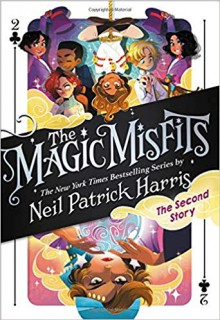 The Magic Misfits: The Second Story - Lissy Marlin, Kyle Hilton, Neil Patrick Harris