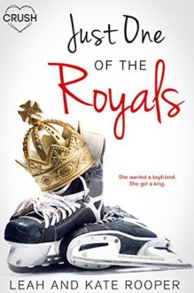 Just One of the Royals (The Chicago Falcons #2) - Kate Rooper,Leah Rooper