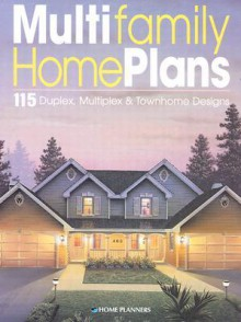 Multifamily Home Plans: 115 Multiplex & Townhome Designs - Inc Home Planners