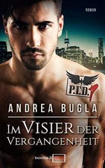 P.I.D. 1 - Im Visier der Vergangenheit - Andrea Bugla