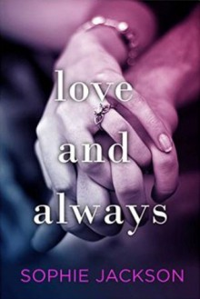 Love and Always - Sophie Jackson