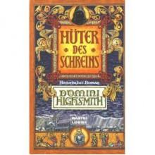 Hüter des Schreins: Historischer Roman (Pater Simeon, #1) - Domini Highsmith