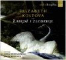 Łabędź i złodzieje (Książka audio - format CD mp3) - Elizabeth Kostova