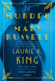 The Murder of Mary Russell - Laurie R. King