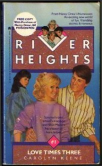 Love Times Three (River Heights #1) - Carolyn Keene