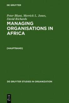 Managing Organisations in Africa - Peter Blunt