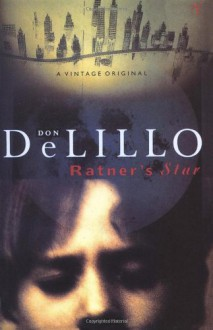 Ratner's Star - Don DeLillo