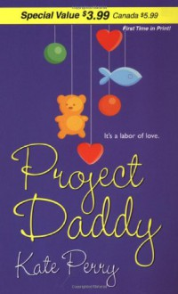 Project Daddy - Kate Perry