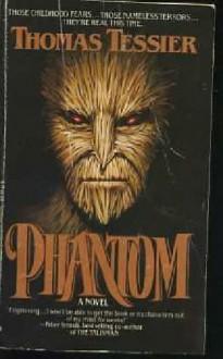 Phantom - Thomas Tessier