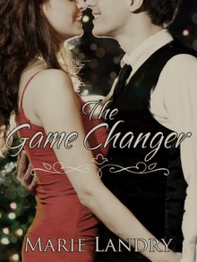 The Game Changer - Marie Landry