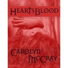 HeartsBlood - Carolyn McCray