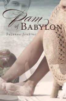 Pam of Babylon - Suzanne Jenkins