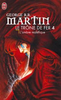 L'ombre maléfique - George R.R. Martin