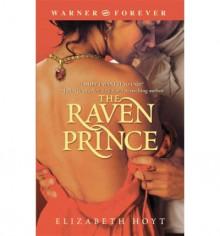 The Raven Prince (Princes Trilogy, #1) - Elizabeth Hoyt