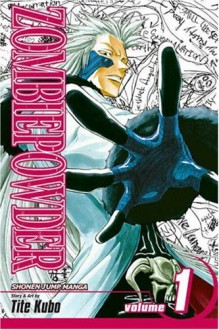 Zombie Powder: The Man With the Black Hand - Tite Kubo