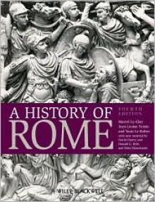 A History of Rome - Marcel Le Glay, Jean-Louis Voisin, Yann Le Bohec, David Cherry