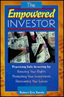 The Empowered Investor - Robert E. Karoly
