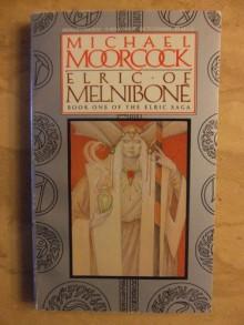 Elric of Melniboné (Elric, #1) - Michael Moorcock