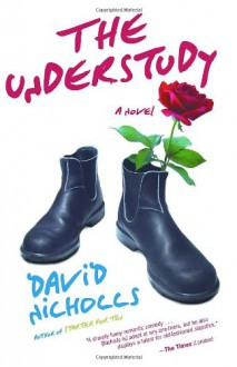 The Understudy - David Nicholls