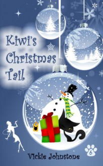 Kiwi's Christmas Tail - Vickie Johnstone
