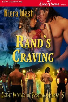 Rand's Craving - Kiera West
