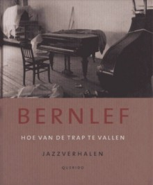 Hoe van de trap te vallen - J. Bernlef