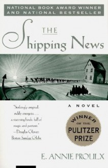 The Shipping News [Paperback] - E. Annie Proulx (Author)