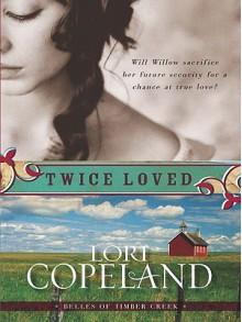 Twice Loved - Lori Copeland