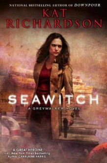 Seawitch - Kat Richardson
