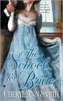 The School for Brides - Cheryl Ann Smith