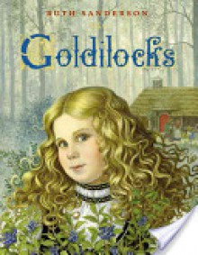 Goldilocks - Ruth Sanderson